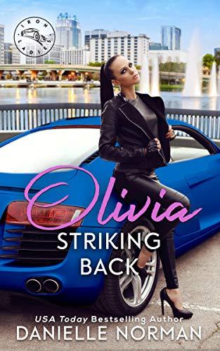 Olivia, Striking Back (Iron Ladies Book 4) (English Edition)