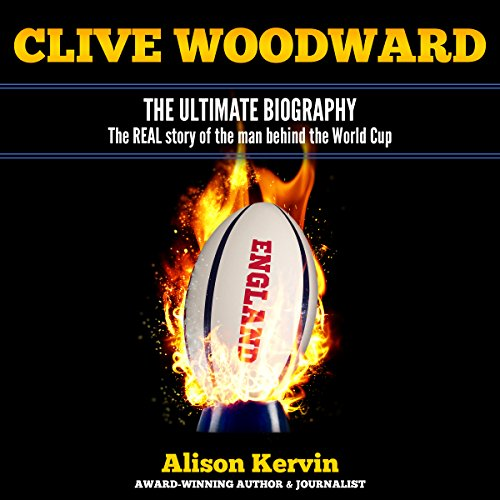 Clive Woodward:The Biography cover art