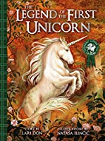 The Legend of the First Unicorn (Traditional Scottish Tales)