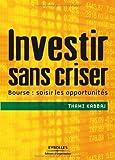 Investir sans criser de Thami Kabbaj (17 avril 2009) Broché - 17/04/2009