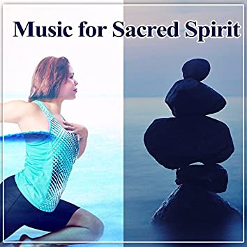Music for Sacred Spirit – Meditation New Age Music, Calming Nature Sounds, Healing Waves, Soft Music