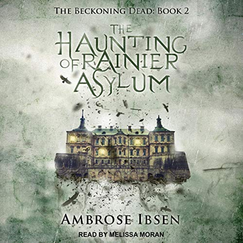 The Haunting of Rainier Asylum cover art