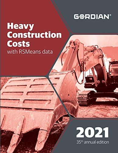 Compare Textbook Prices for Heavy Construction Costs With RSMeans Data 2021 Means Heavy Construction Cost Data Annual Edition ISBN 9781950656592 by Hale, Derrick