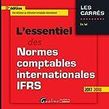 L'essentiel des normes comptables internationales IFRS - Une initiation au référentiel comptable international