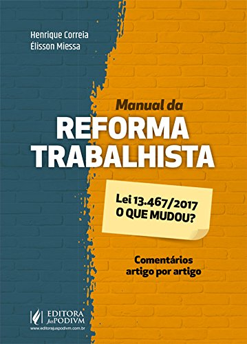 Manual da Reforma Trabalhista: O que Mudou?