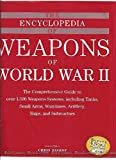 world war 2 equipment - The Encyclopedia of Weapons of World War II