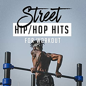 Street Hip-Hop Hits for Workout