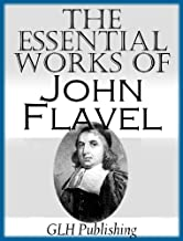The Essential Works of John Flavel