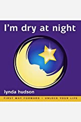 I'm Dry at Night: (First Way Forward - Unlock Your Life) (Children 6 - 9 Years) Audio CD