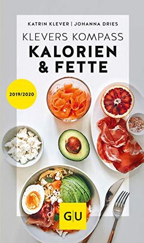 Klevers Kompass Kalorien & Fette 2019/20 (GU Kompass Gesundheit)