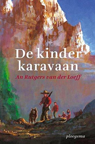 De kinderkaravaan (Ploegsma kinder- & jeugdboeken) (Dutch Edition)