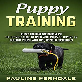 Puppy Training for Beginners! audiobook cover art