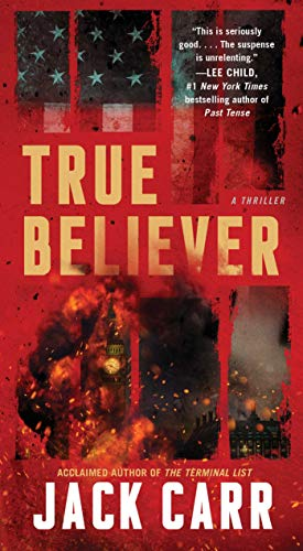 True Believer: A Thriller (Volume 2) (Terminal List)