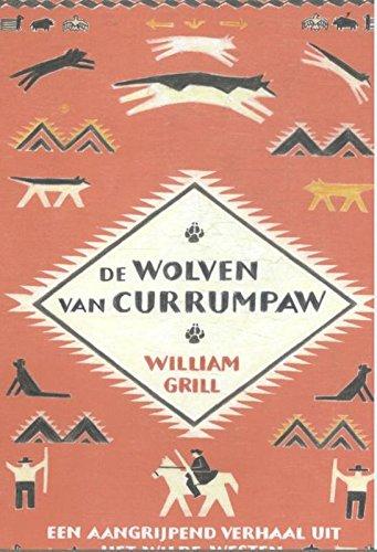 De wolven van Currumpaw: een aangrijpend verhaal uit het wilde westen
