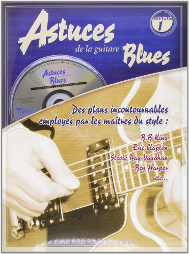 Roux/Miqueu Astuces De La Guitare Blues Guitar Tab Book/Cd French