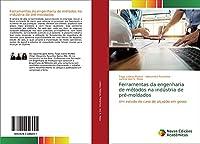 Ferramentas da engenharia de métodos na indústria de pré-moldados: Um estudo de caso de alçapão em gesso