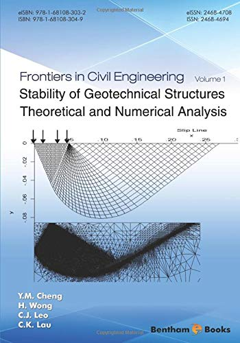 Stability of Geotechnical Structures: Theoretical and Numerical Analysis (Frontiers in Civil Enginee