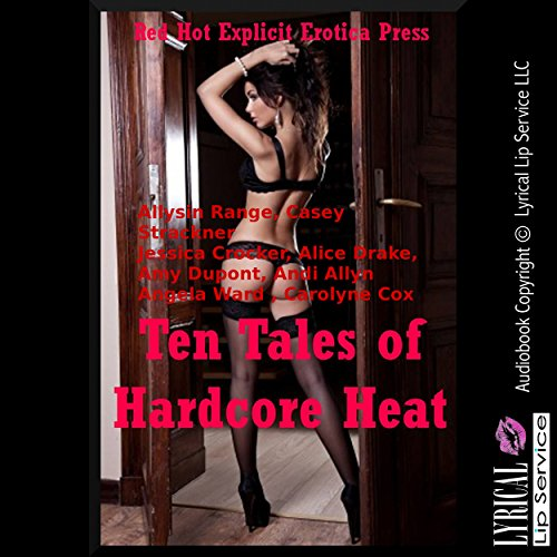 Ten Tales of Hardcore Heat audiobook cover art