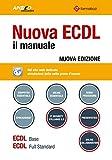 Nuova ECDL. Il manuale. Windows 7 Office 2010