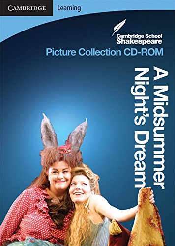 CSS Picture Collection: A Midsummer Night s Dream CD-ROM (Cambridge School Shakespeare)