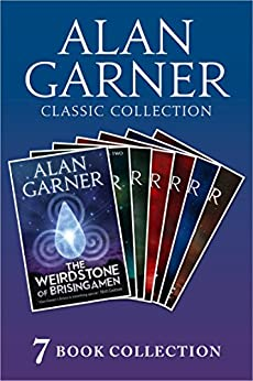 Alan Garner Classic Collection (7 Books) - Weirdstone of Brisingamen, The Moon of Gomrath, The Owl Service, Elidor, Red Shift, Lad of the Gad, A Bag of Moonshine) by [Alan Garner]