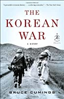 The Korean War: A History (Modern Library Chronicles) by Bruce Cumings(2011-07-12)