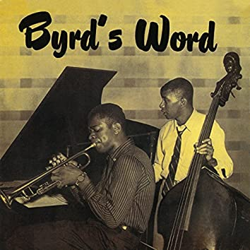 Byrd's Word (Remastered)