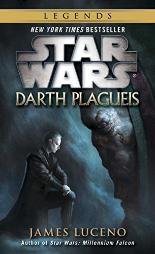Darth Plagueis: Star Wars Legends (Star Wars - Legends Book 19) (English Edition)