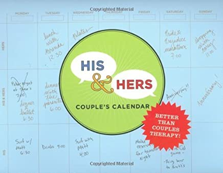 His & Hers Couples Calendar: Live, Love, & Schedule in Perfect Harmony by Chronicle Books Staff (2008-07-30)
