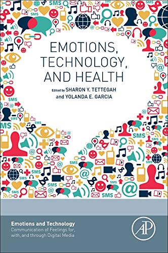 Emotions, Technology, and Health (Emotions and Technology)