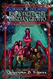 Rise and Fall of the Obsidian Grotto (The Esfah Sagas)