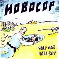 Half Man Half Cop [Analog]