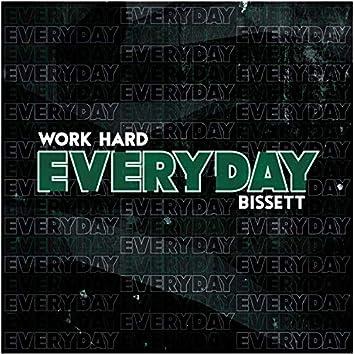 Work Hard Everyday