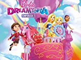 Barbie: Dreamtopia Temporada 1