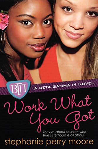 Work What You Got (Beta Gamma Pi Series)