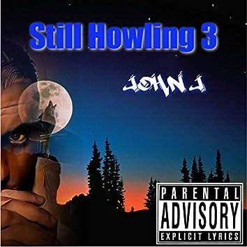 Still Howling 3