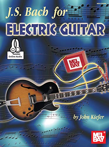 J. S. Bach for Electric Guitar (English Edition)