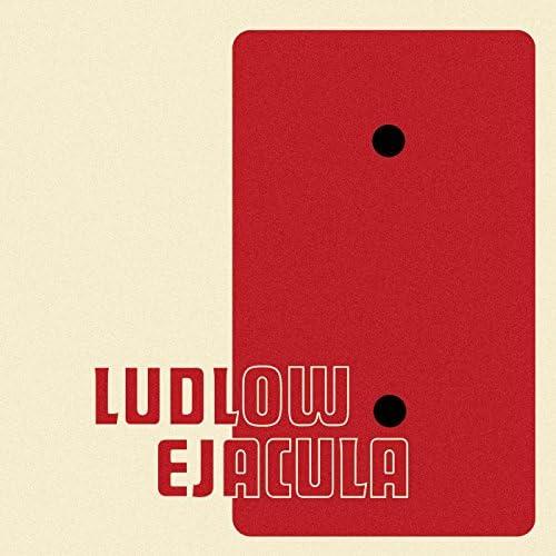 Ludlow Ejacula