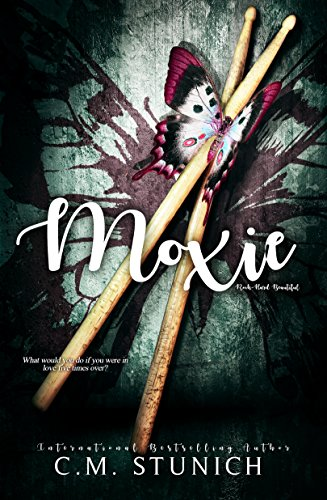 Moxie (Rock-Hard Beautiful Book 3) (English Edition)