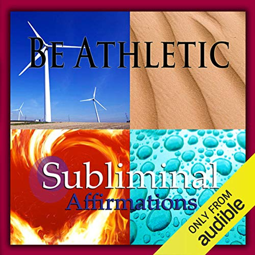 Be Athletic Subliminal Affirmations audiobook cover art