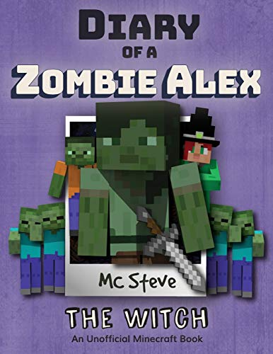 Diary of a Minecraft Zombie Alex: Book 1 - The Witch (1)
