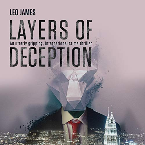 Layers of Deception Audiobook By Leo James cover art