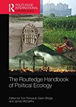 The Routledge Handbook of Political Ecology (Routledge International Handbooks)