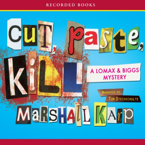 Cut, Paste, Kill audiobook cover art