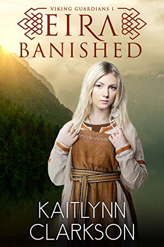 Eira: Banished (Viking Guardians Book 1)