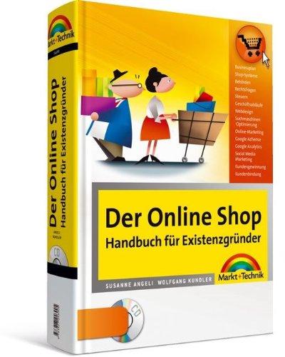 Der Online Shop - Handbuch für Existenzgründer (OnlineShopBuch 0)