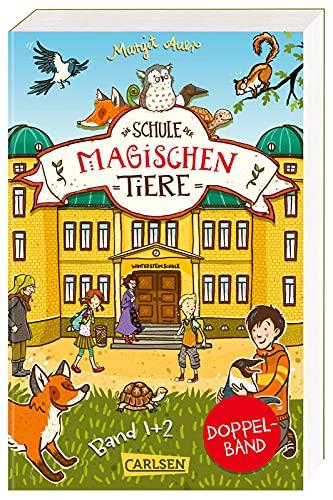 Die Schule der magischen Tiere: Doppelband (Enthält die Bände 1: Die Schule der magischen Tiere, 2: Voller Löcher!): Zwei spannende Abenteuer über besondere Freundschaften!