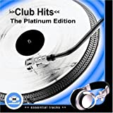 Club Hits - The Platinum Edition