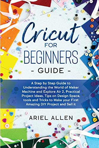 Cricut for Beginners Guide