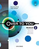 Over to You 2: Workbook - 9780194326667...